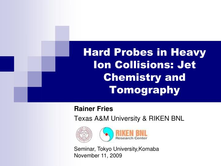 hard probes in heavy ion collisions jet chemistry and tomography