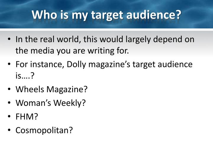 Who is my target audience?