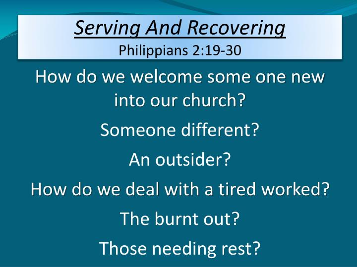 serving and recovering philippians 2 19 30