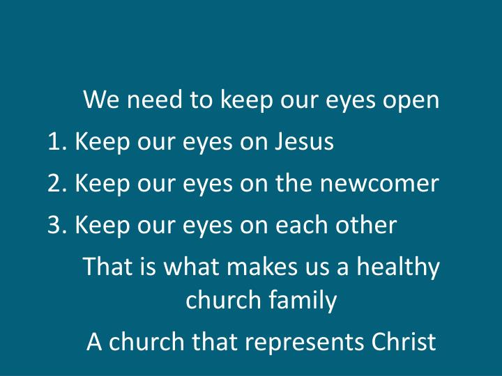 We need to keep our eyes open