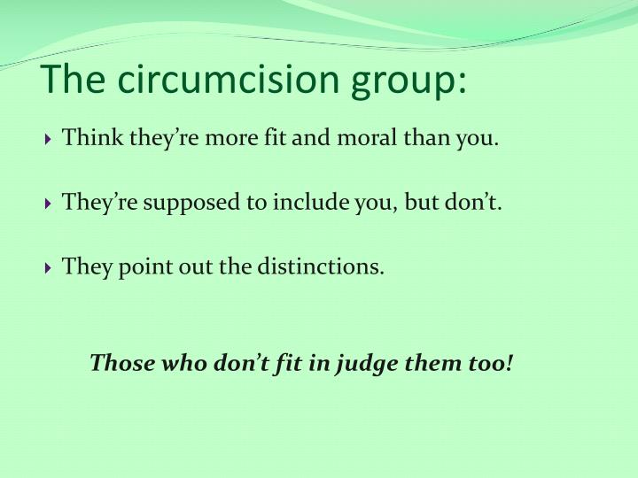 The circumcision group: