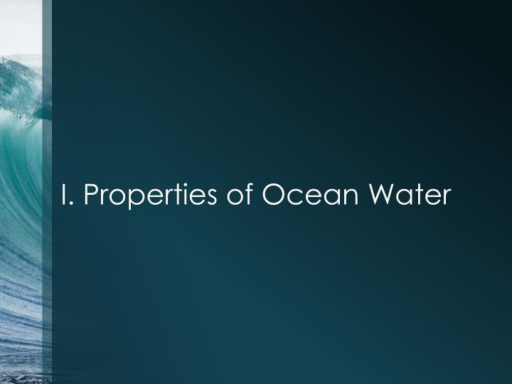 I properties of ocean water