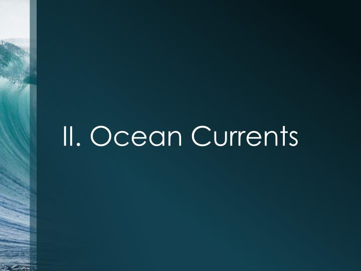 II. Ocean Currents