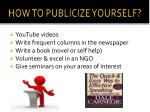 how to publicize yourself