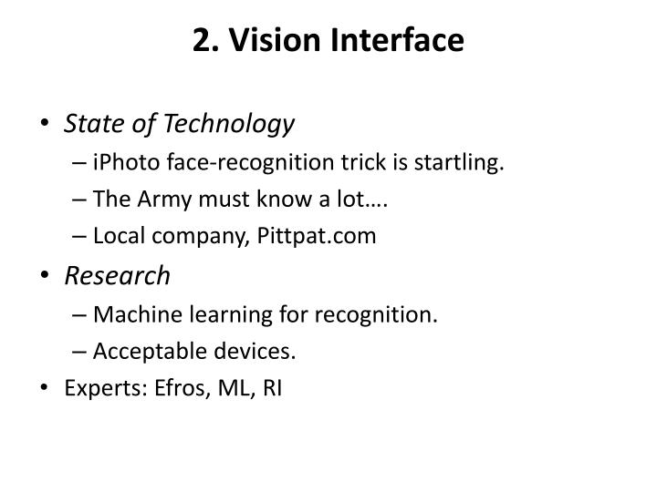 2. Vision Interface