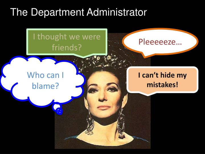 The Department Administrator