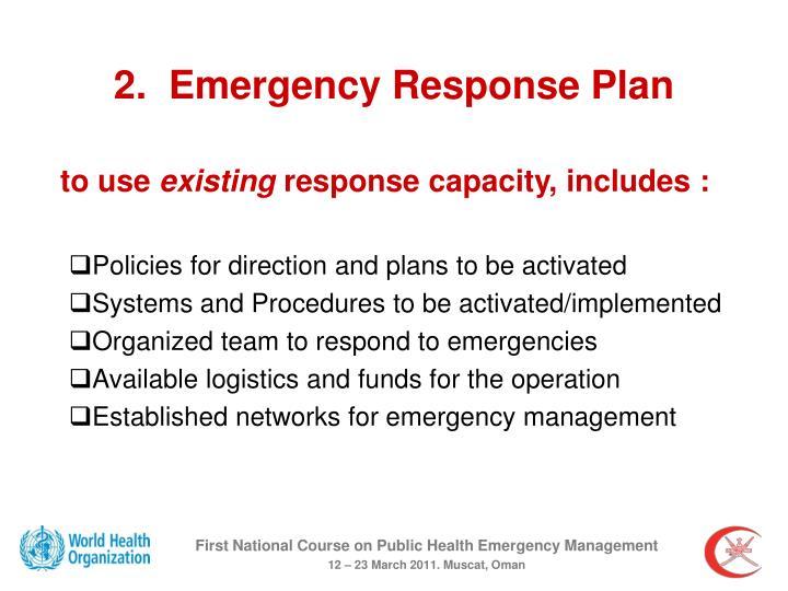 2.  Emergency Response Plan