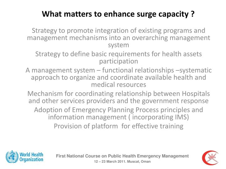 What matters to enhance surge capacity ?