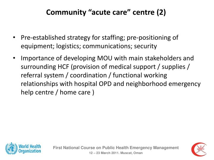 "Community ""acute care"" centre (2)"
