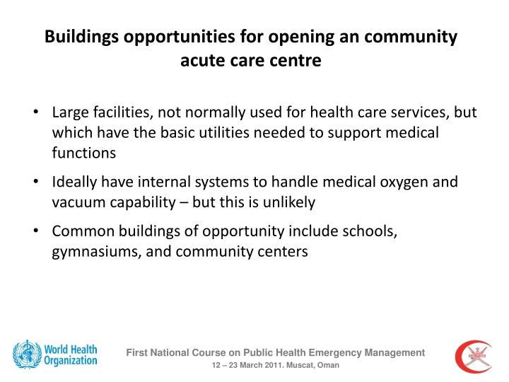 Buildings opportunities for opening an community acute care centre