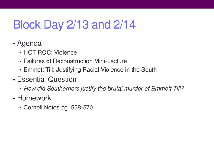 Block Day 2/13 and 2/14