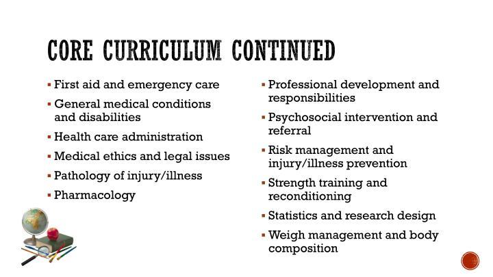 Core curriculum continued