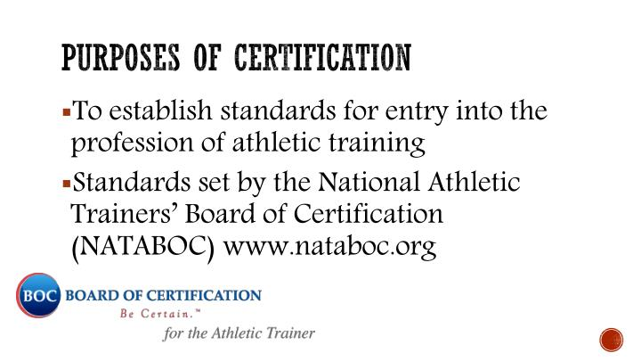 Purposes of certification