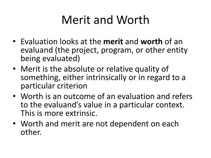 Merit and Worth
