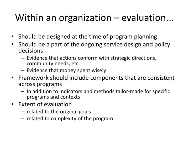 Within an organization – evaluation...