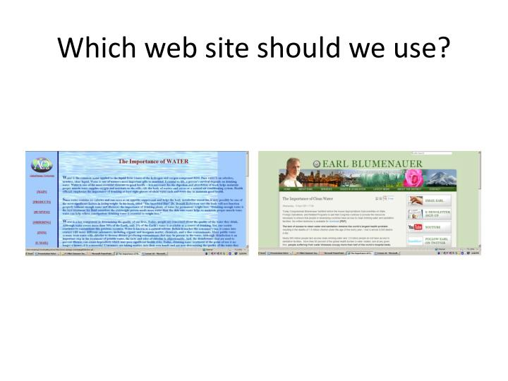 Which web site should we use?