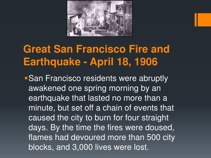 Great San Francisco Fire and Earthquake - April 18, 1906