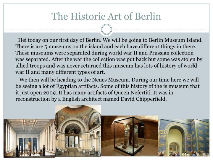 The Historic Art of Berlin
