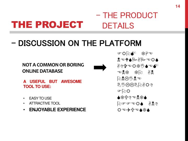 - DISCUSSION ON THE PLATFORM
