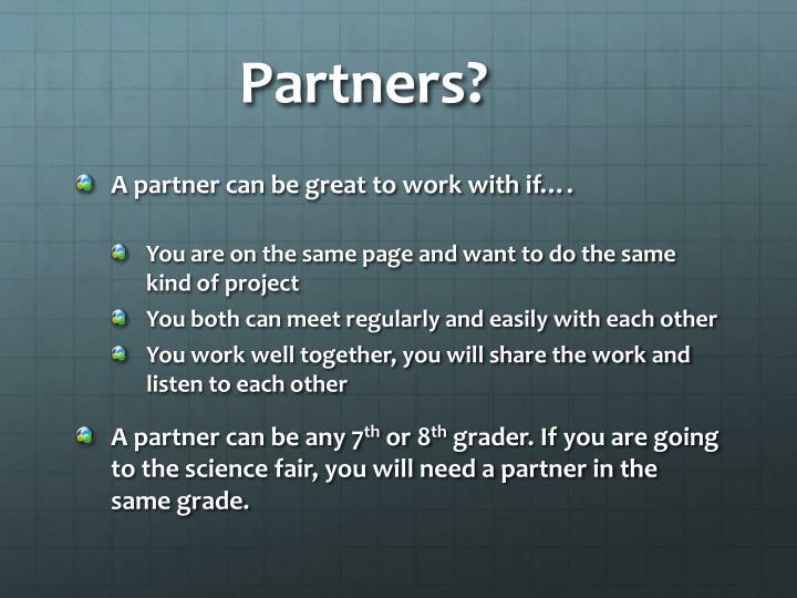 Partners?