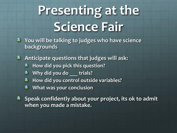 Presenting at the Science Fair