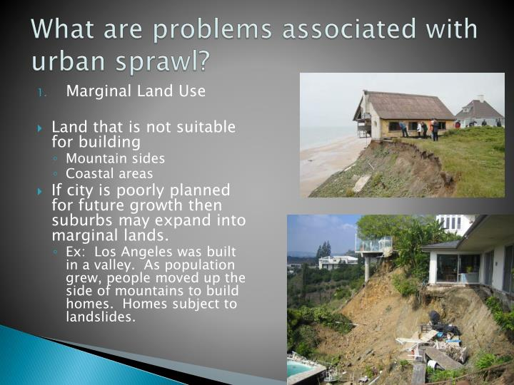 What are problems associated with urban sprawl?