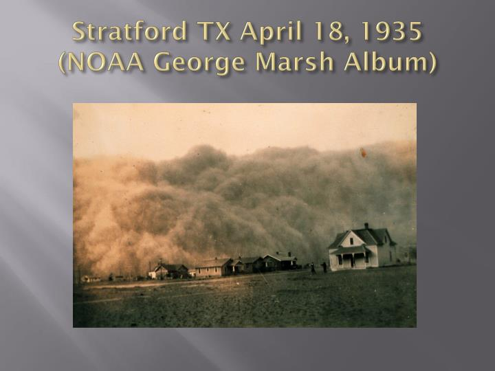 Stratford TX April 18, 1935 (NOAA George Marsh Album)