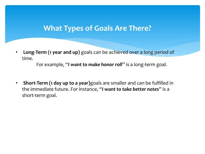 What Types of Goals Are There?