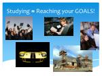 studying reaching your goals