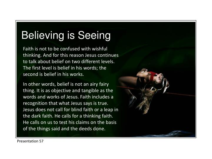 Believing is Seeing