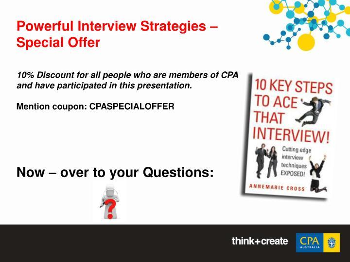 Powerful Interview Strategies –