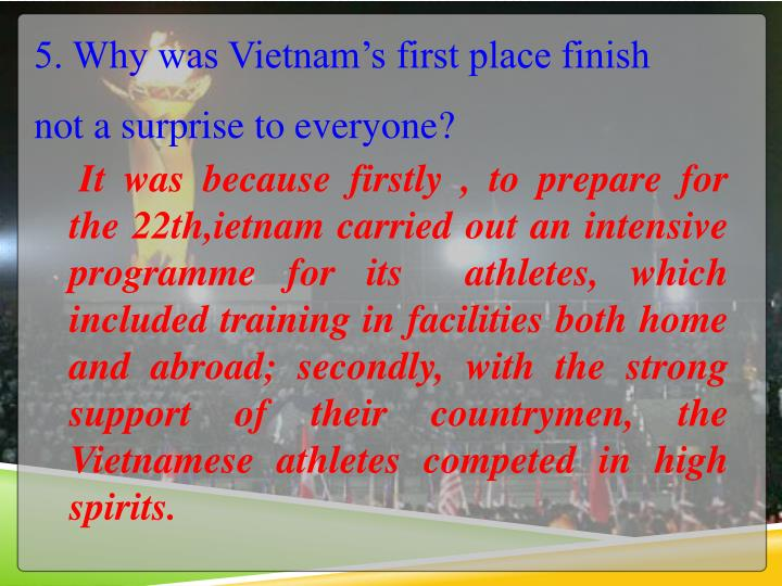 5. Why was Vietnam's first place finish