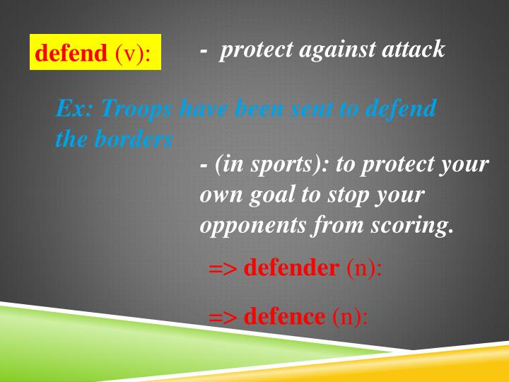 -  protect against attack
