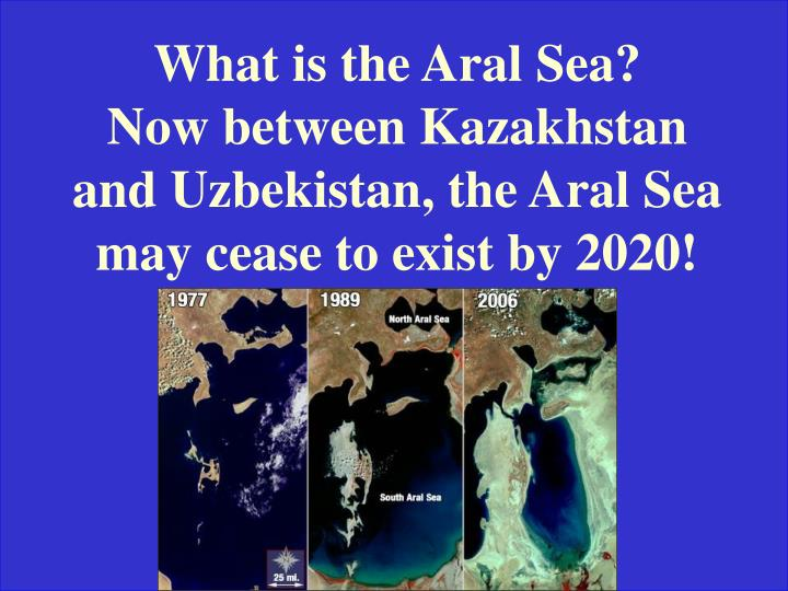What is the Aral Sea?