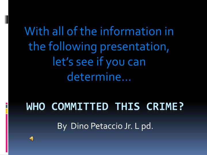by dino petaccio jr l pd
