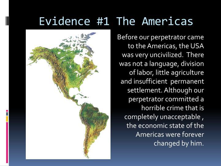 Evidence #1 The Americas