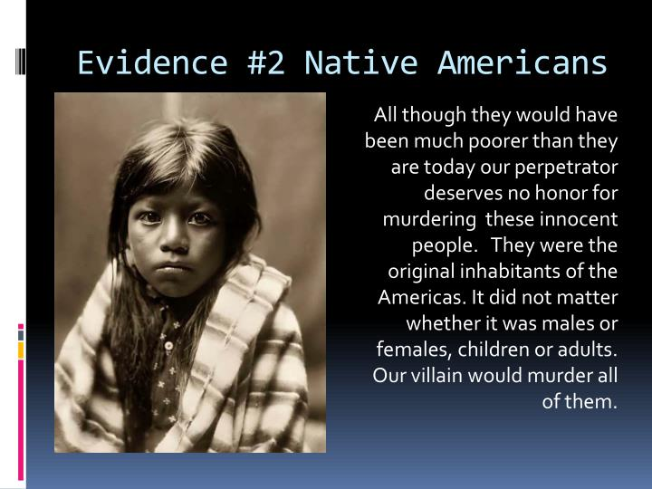 Evidence #2 Native Americans