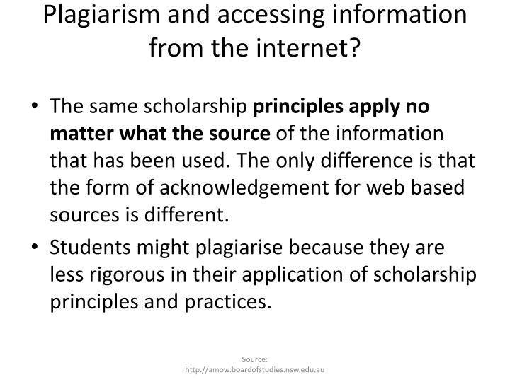 Plagiarism and accessing information from the internet?