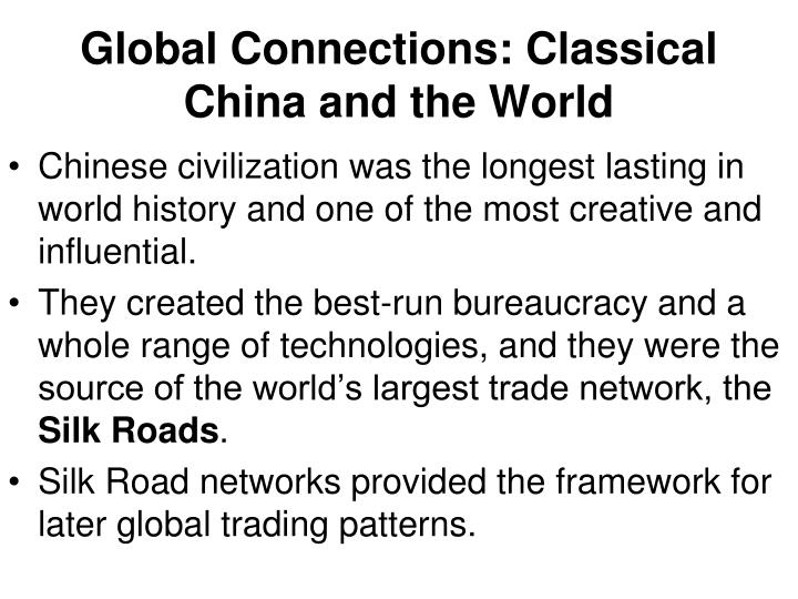 Global Connections: Classical China and the World