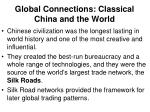 global connections classical china and the world