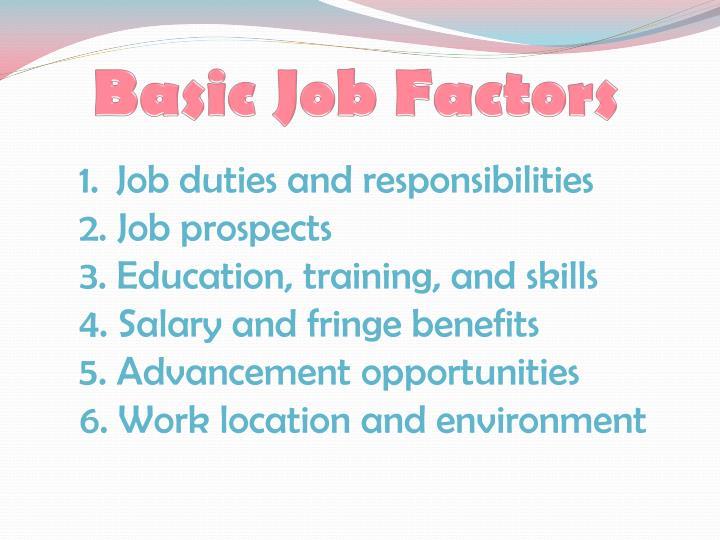 Basic Job Factors