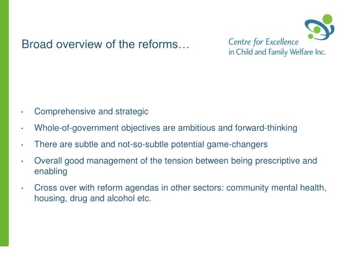 Broad overview of the reforms