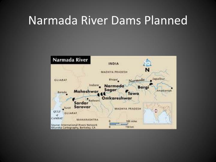 Narmada River Dams Planned