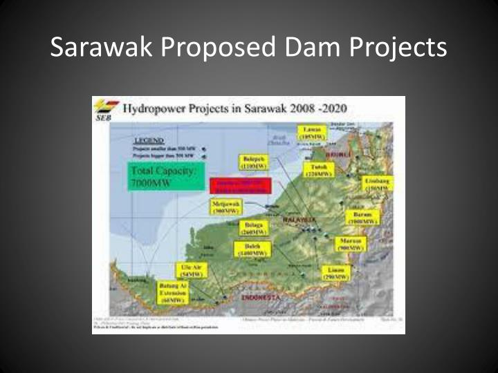 Sarawak Proposed Dam Projects