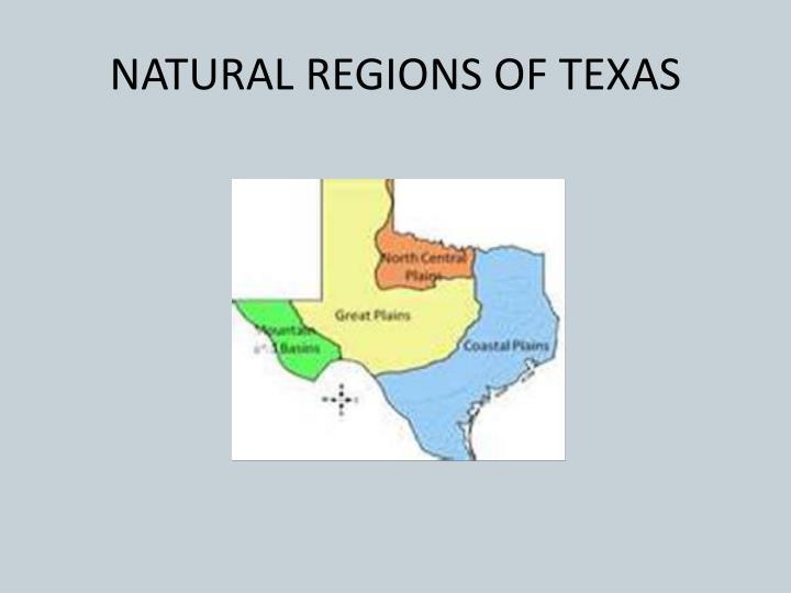 NATURAL REGIONS OF TEXAS