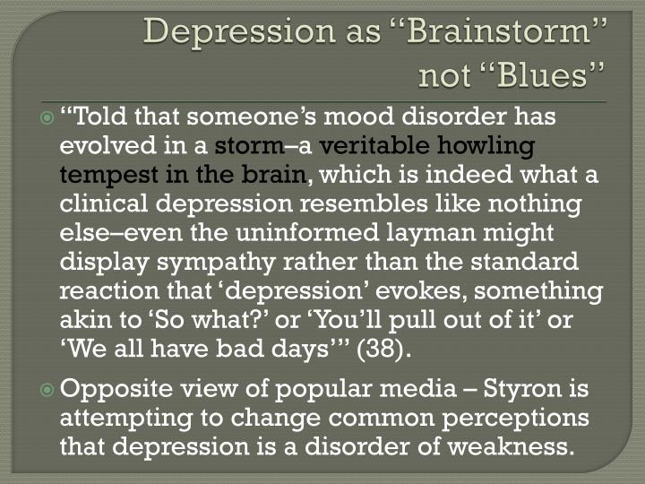 "Depression as ""Brainstorm"""