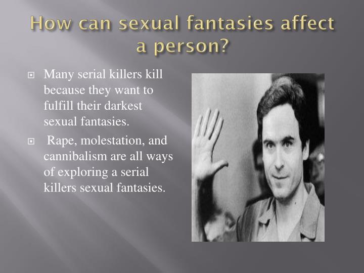 How can sexual fantasies affect a person?