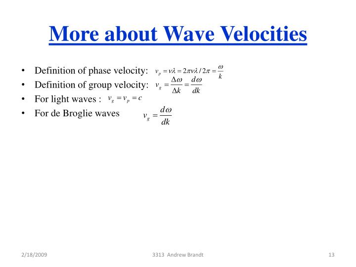 More about Wave Velocities