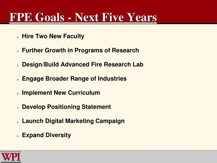 FPE Goals - Next Five Years