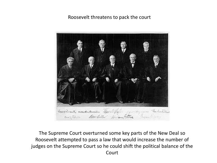 Roosevelt threatens to pack the court
